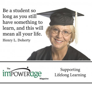 Henry L. Doherty, Lifelong Learning Quote