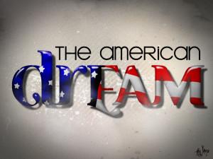 The American Dream..