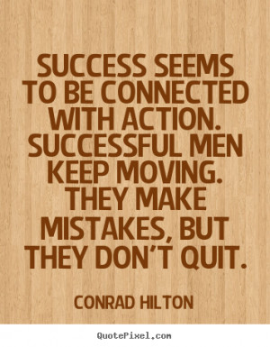 Conrad Hilton Success Quote Posters