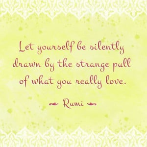 Inspiring quote: Rumi