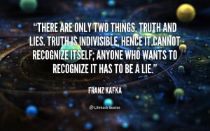 Truth And Lies Quotes