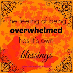 Motivational Monday Quote – The feeling over being overwhelmed has ...