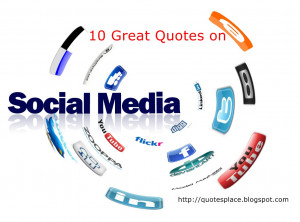 10 Great Quotes on Social Media