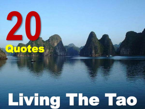 20 Quotes For Living The Tao