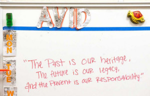 Quotes paint the chalkboard of Ms. Ayasha Greene's AVID class.