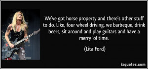 More Lita Ford Quotes
