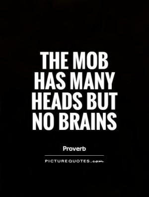Brain Quotes Proverb Quotes Head Quotes