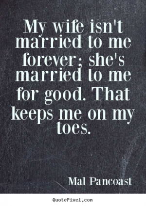 famous quotes about wives quotesgram