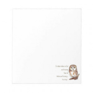 Believe in God, Pascal's Wager, Wise Owl Quote Memo Pad