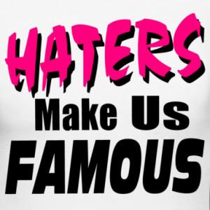 Haters Make Me Famous 303810jpgi
