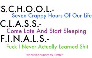 School, Class, Finals : Funny Quote