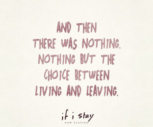 ... stay, movie, quotes, reader, mia hall, live for love, mia and adam