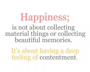 Happiness is not about