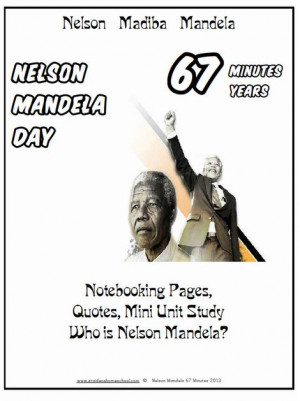 FREE Nelson Mandela Mini Unit Study, Notebooking Pages, and Quotes ...