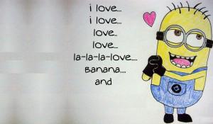 Minion Quotes Love minion love quotes