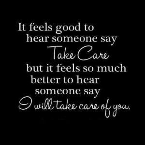 Take care...