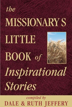 The Missionary's Little Book of Inspirational Stories (Paperback)