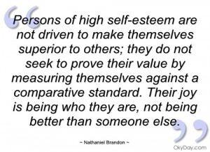 Persons Of High Self-Esteem Are Not Driven To Make Themselves Superior ...