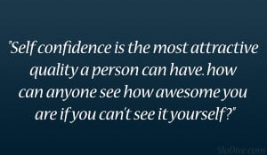 Self Confidence Quote Life...