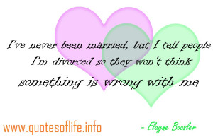 Ive-never-been-married-but-I-tell-people-Im-divorced-so-they-wont ...