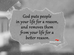 Quotes About People In Your Life For A Reason Shout! god puts people ...