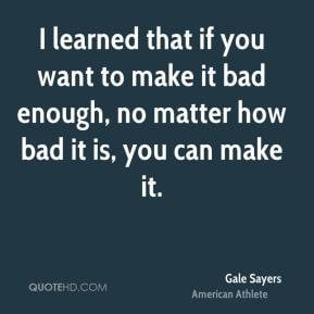 want you bad quotes source http www quotehd com quotes author ...