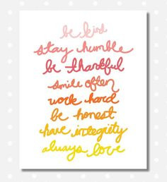 8x10 Be Kind, Work Hard, Stay Humble, Smile Often, Always Love, Be ...