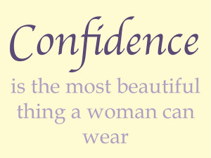 Confidence Beautiful Quote