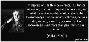 Quotes About Depression And Pain More william styron quotes