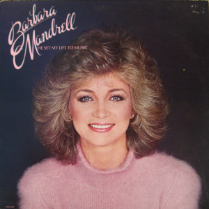 Barbara-Mandrell-He-Set-My-Life-To-Music.jpg#barbara%20mandrell ...