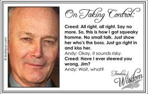 Creed Bratton on Taking Control