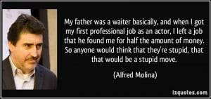 quote-my-father-was-a-waiter-basically-and-when-i-got-my-first ...