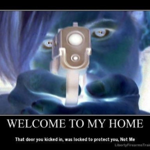Girls and Guns - WELCOME TO MY HOME - The door you kicked in, was ...