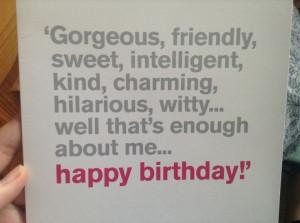 Funny happy birthday quote:)
