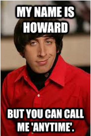 Big Bang Theory Howard Pick Up Lines