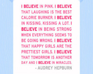 Audrey Hepburn I Believe in Pink Pr intable Quote Print 5 x 7 Digital ...