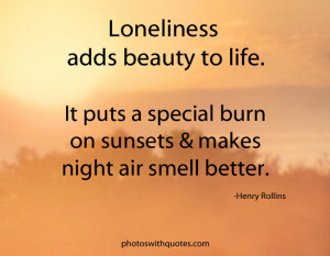 Loneliness Quotes - Page 2 | Pictures with Quotes about Loneliness