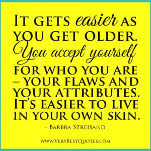 Acceptance-quotes-accept-yourself-quotes-get-older-quotes-aging-quotes ...