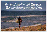 Go Back > Pix For > Famous Surfing Quotes
