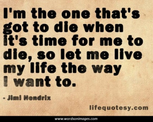 Living life to the fullest quotes