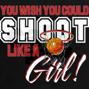 basketball_shoot_like_a_girl_womens_dark_tshir.jpg?color=Black&height ...