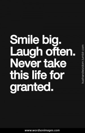 Never take life for granted quotes