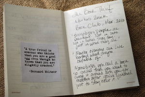 ... of the book and when I finished, I write a quote or two from the book