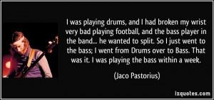 More Jaco Pastorius Quotes