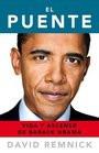 El puente / The Bridge Vida y ascenso de Barack Obama / Life and Rise ...