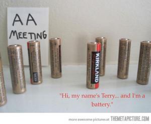 funny AA meeting batteries