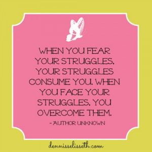 Quotes About Life Struggles And Overcoming Them