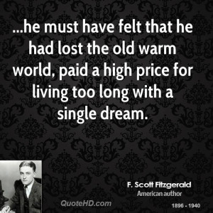 he must have felt that he had lost the old warm world, paid a high ...