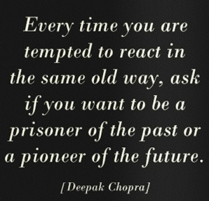 hope you enjoyed this great collection of Deepak Chopra Picture Quotes ...