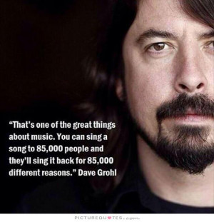 Music Quotes Song Quotes Sing Quotes Dave Grohl Quotes